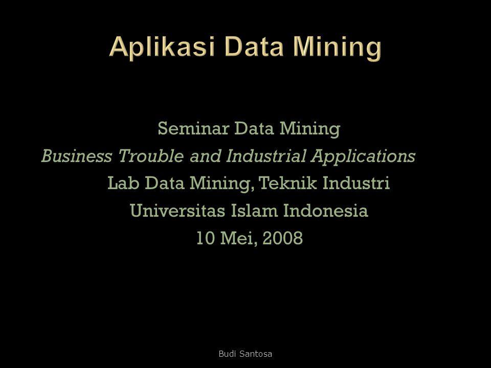 Aplikasi Data Mining Seminar Data Mining