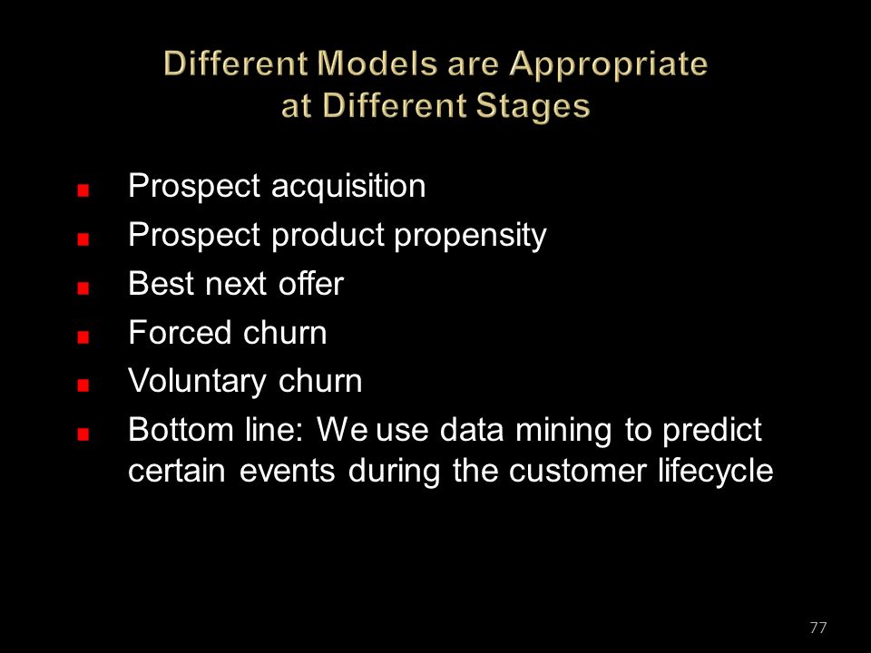 Different Models are Appropriate at Different Stages