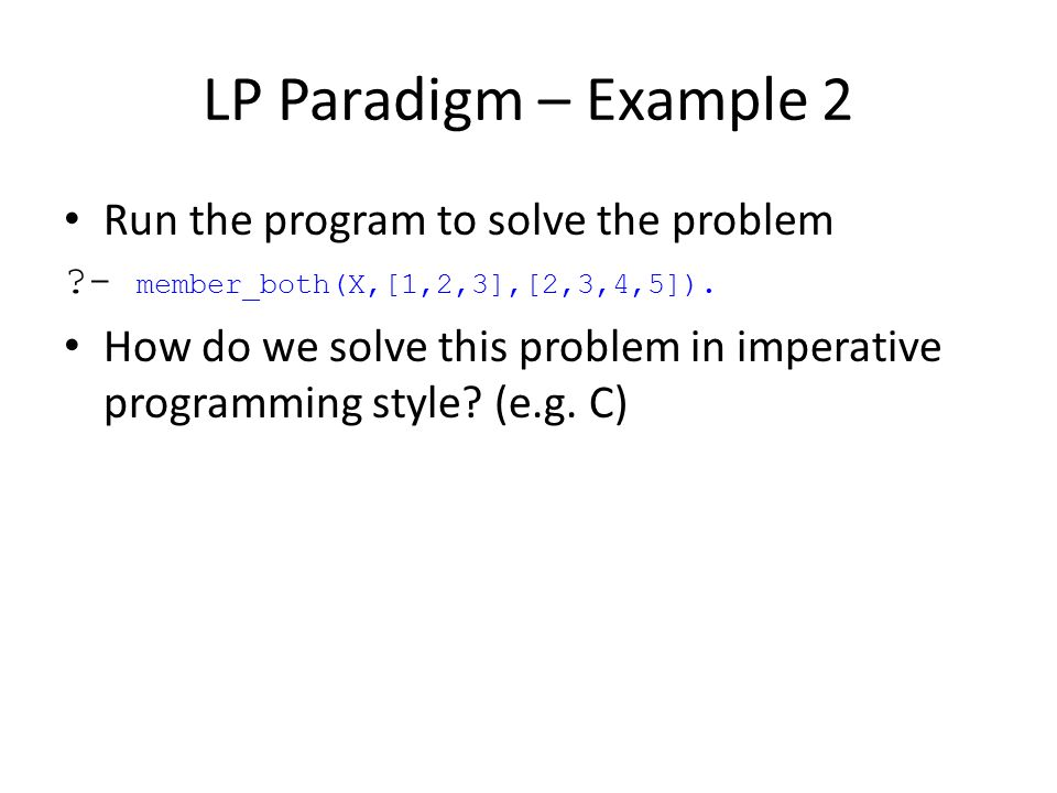 LP Paradigm – Example 2 Run the program to solve the problem
