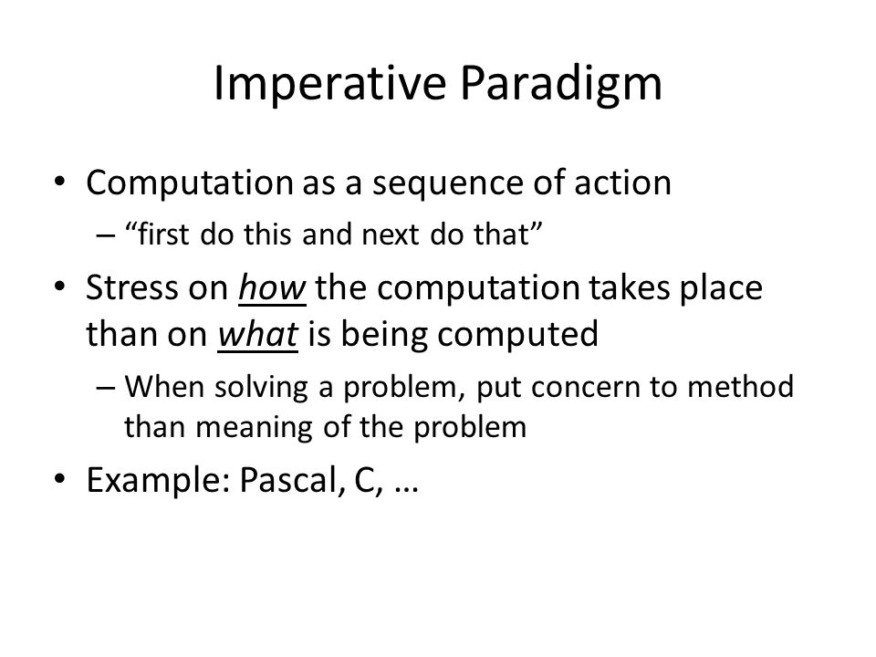 Imperative Paradigm Computation as a sequence of action