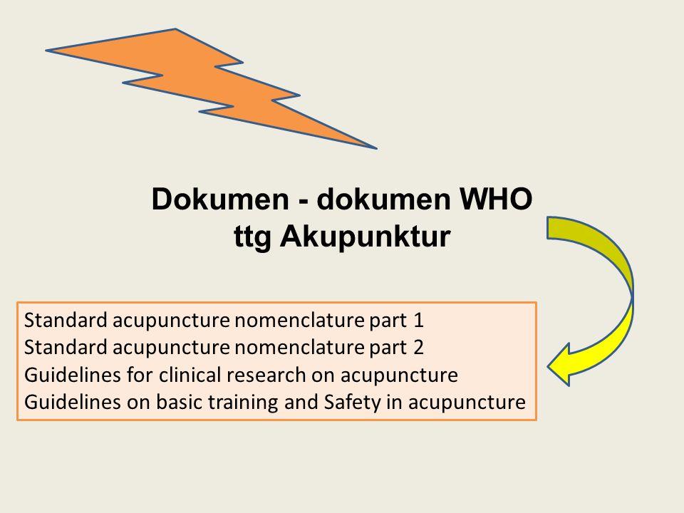 Dokumen - dokumen WHO ttg Akupunktur