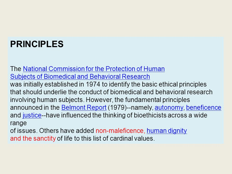 PRINCIPLES The National Commission for the Protection of Human