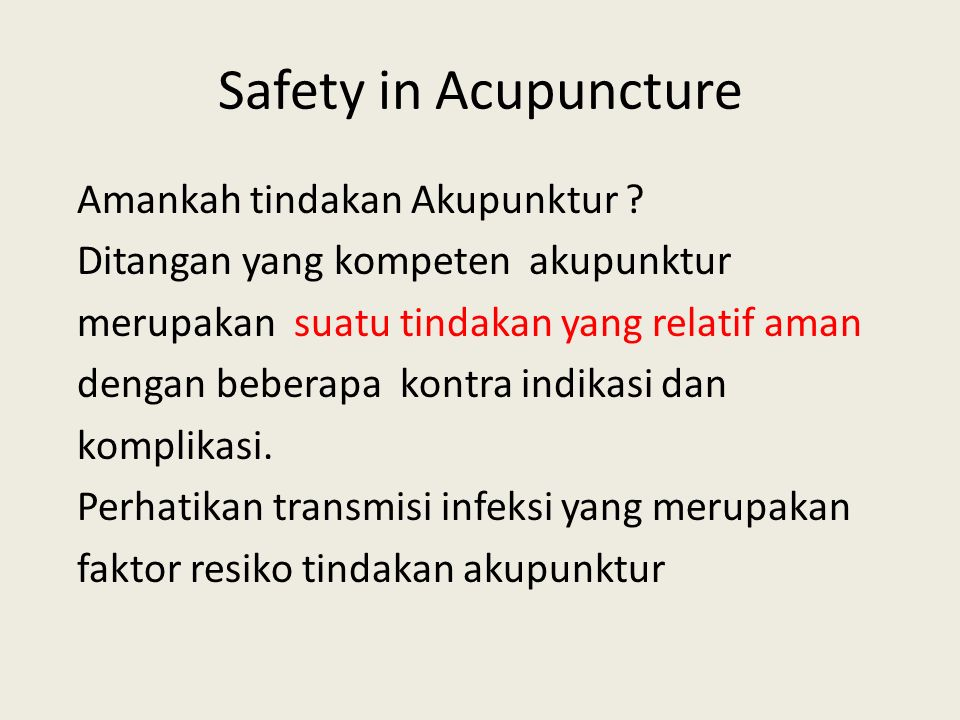 Safety in Acupuncture Amankah tindakan Akupunktur