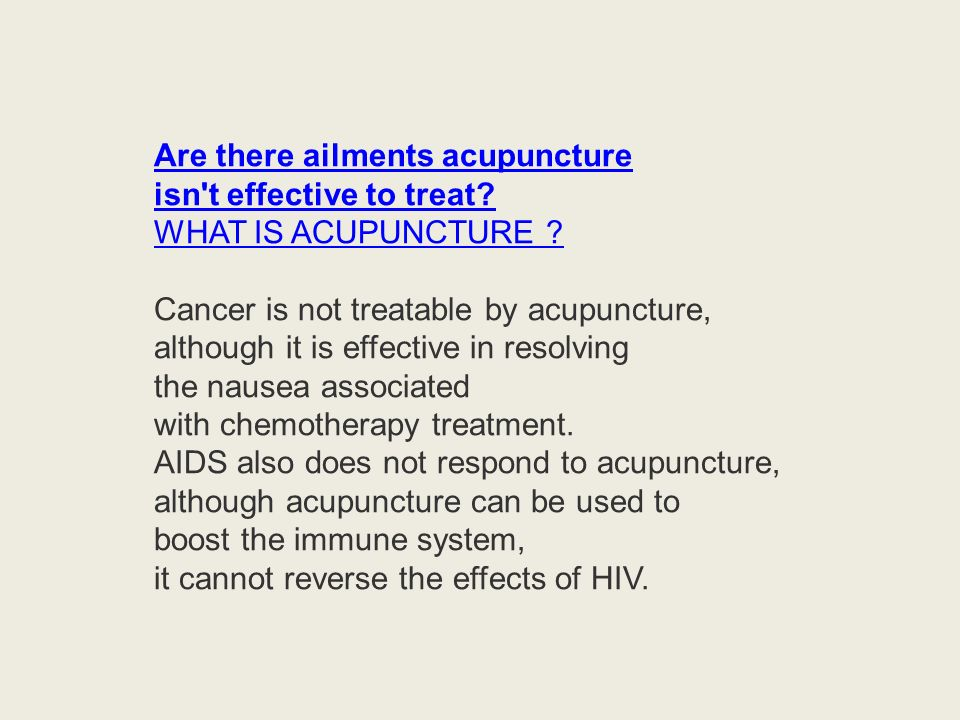 Are there ailments acupuncture