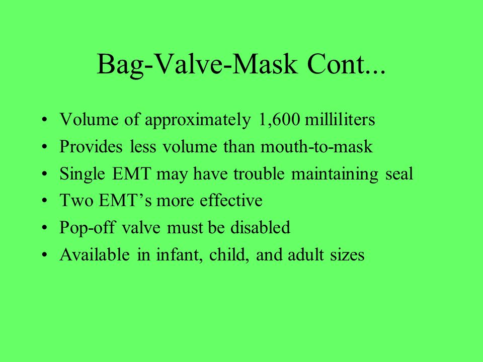 Bag-Valve-Mask Cont... Volume of approximately 1,600 milliliters