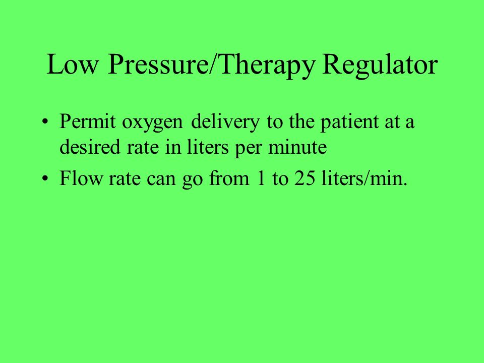 Low Pressure/Therapy Regulator