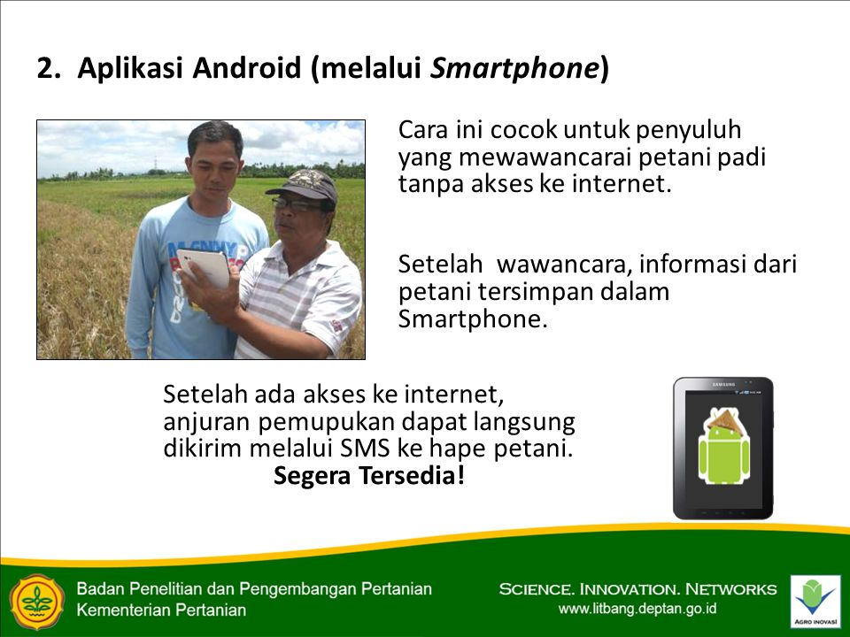 2. Aplikasi Android (melalui Smartphone)