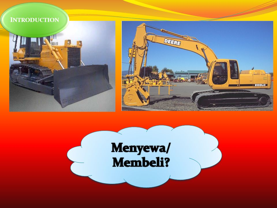 INTRODUCTION Menyewa/ Membeli