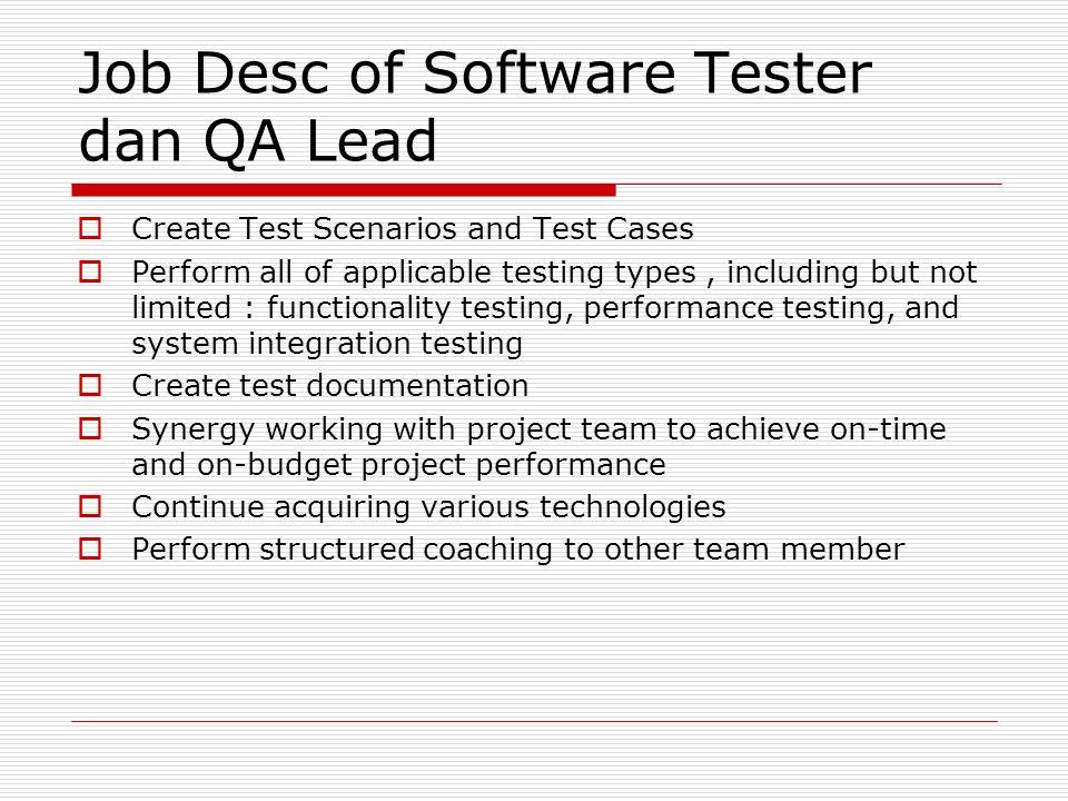 Job Desc of Software Tester dan QA Lead