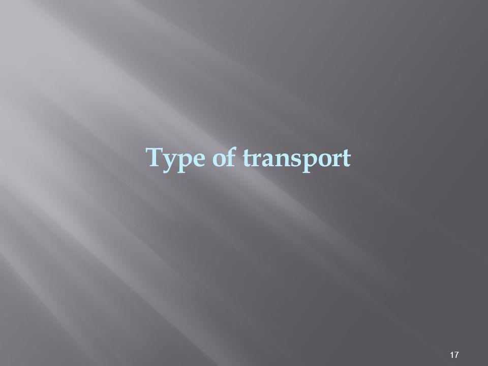 Type of transport