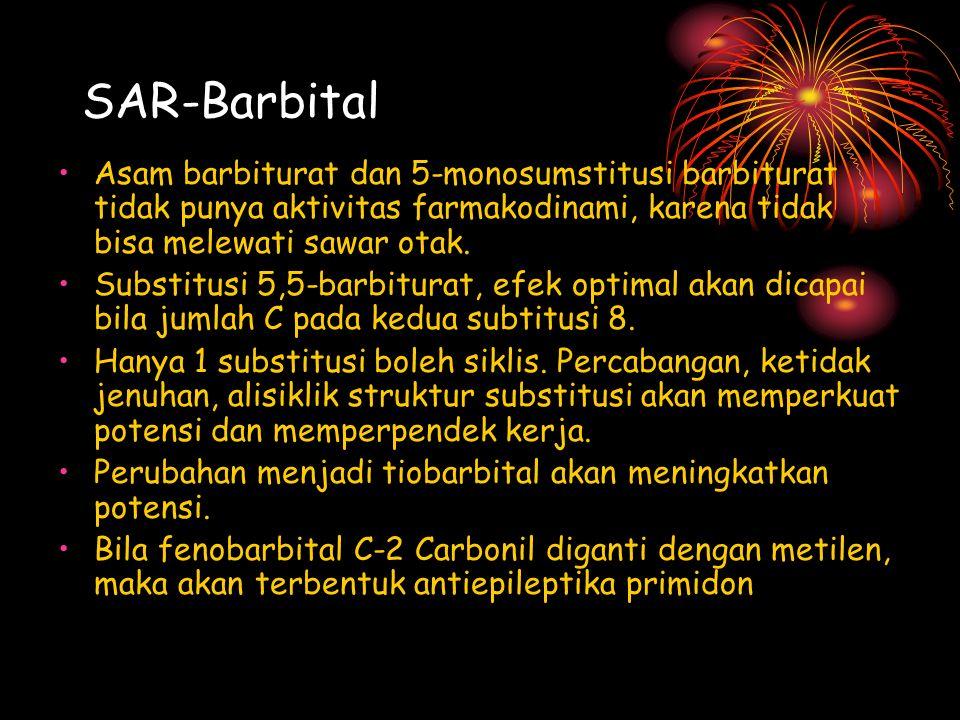 SAR-Barbital Asam barbiturat dan 5-monosumstitusi barbiturat tidak punya aktivitas farmakodinami, karena tidak bisa melewati sawar otak.