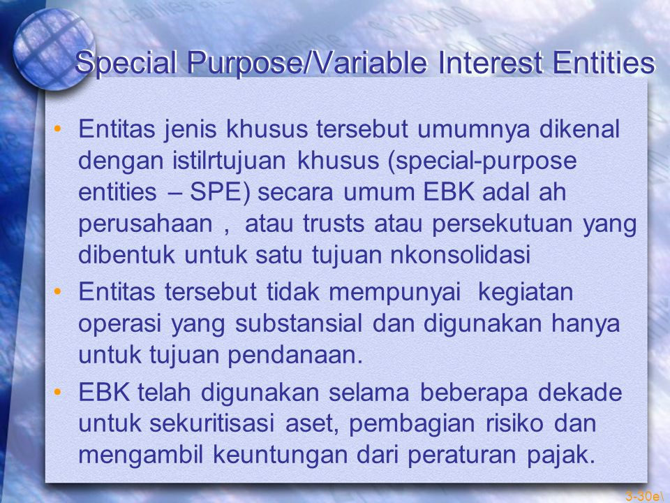 Special Purpose/Variable Interest Entities