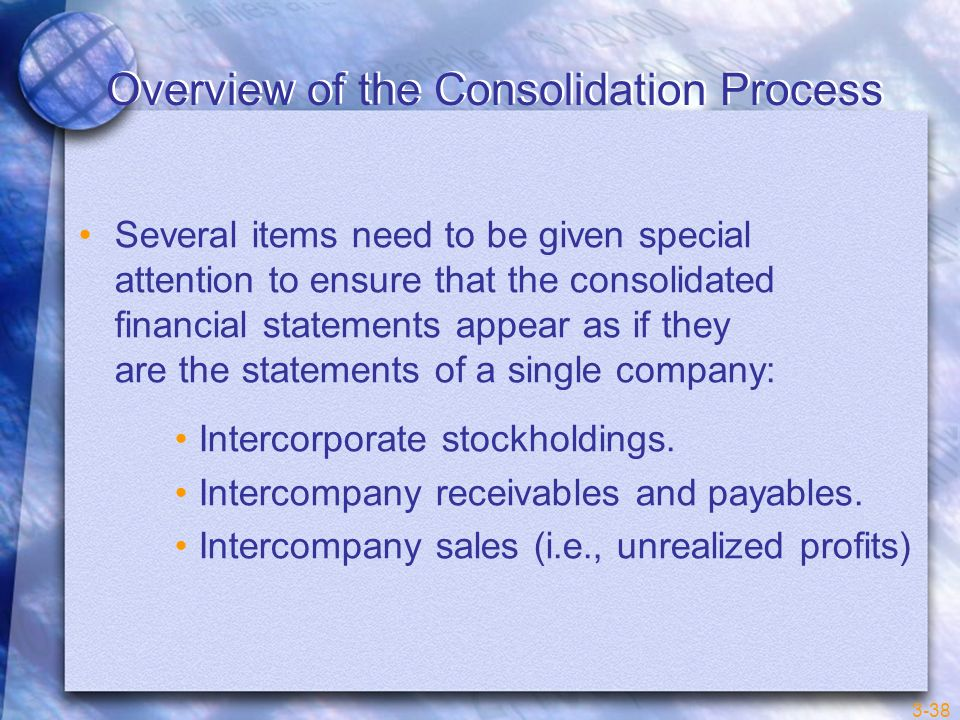Overview of the Consolidation Process
