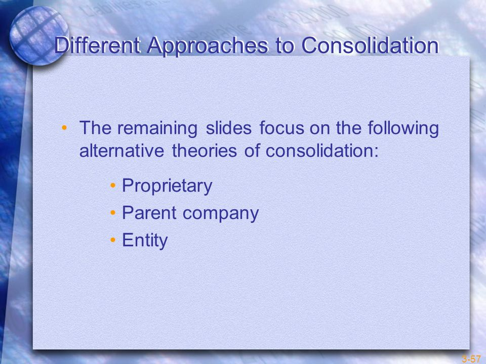 Different Approaches to Consolidation