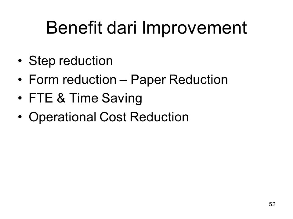 Benefit dari Improvement