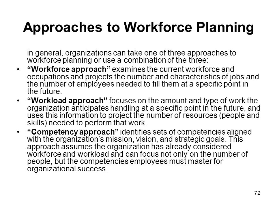 Approaches to Workforce Planning