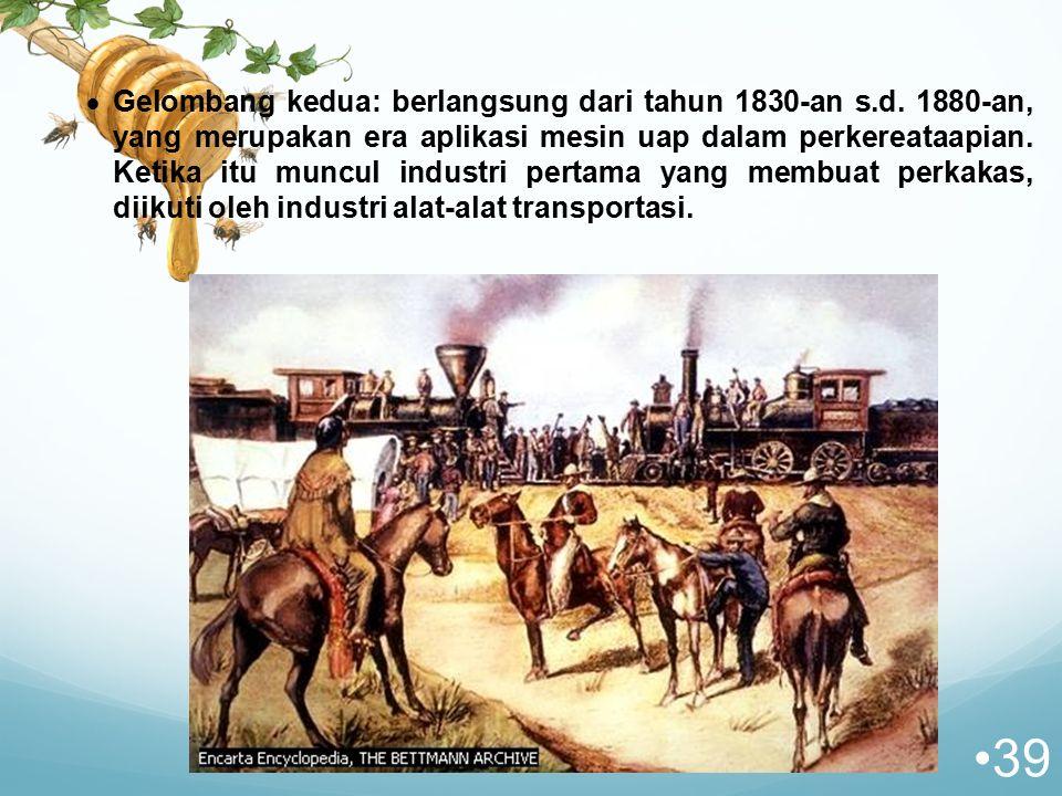 Gelombang kedua: berlangsung dari tahun 1830-an s. d