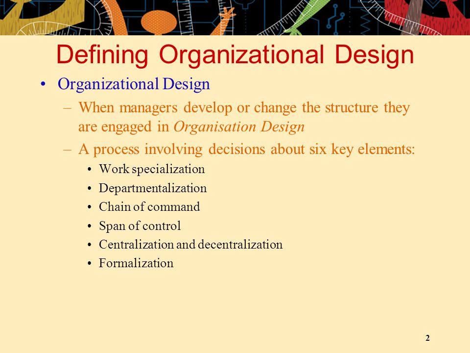 Defining Organizational Design