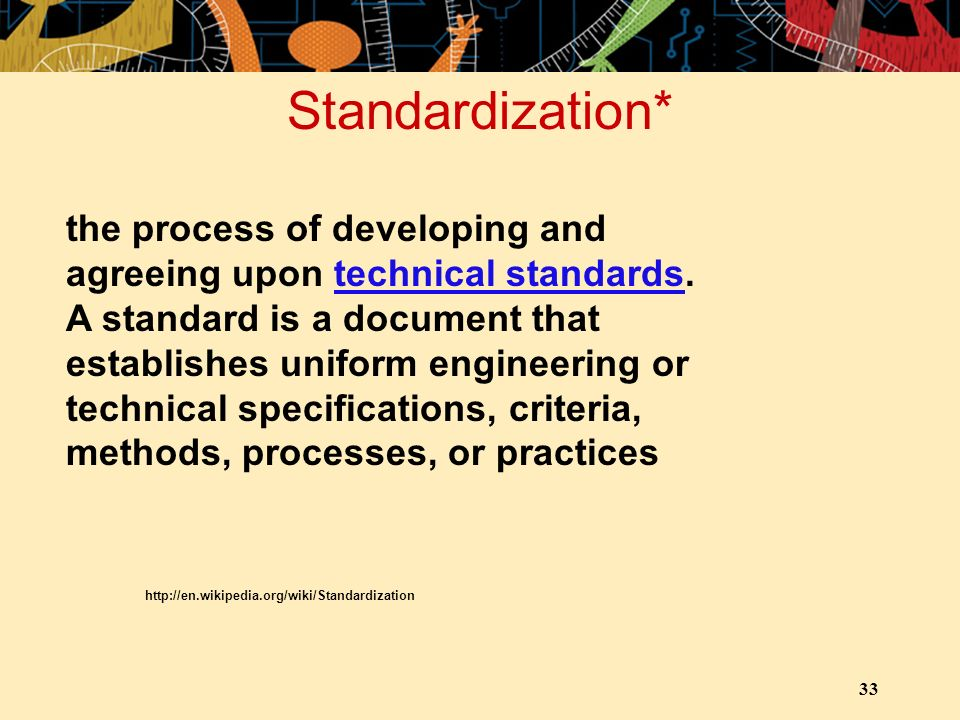 Standardization*