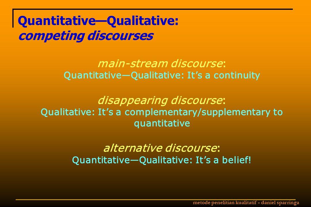 Quantitative—Qualitative: competing discourses