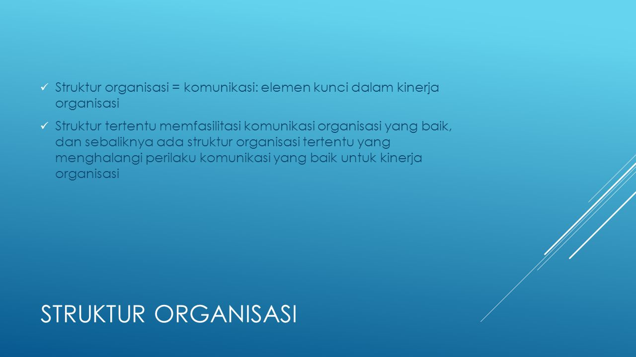 Struktur organisasi = komunikasi: elemen kunci dalam kinerja organisasi
