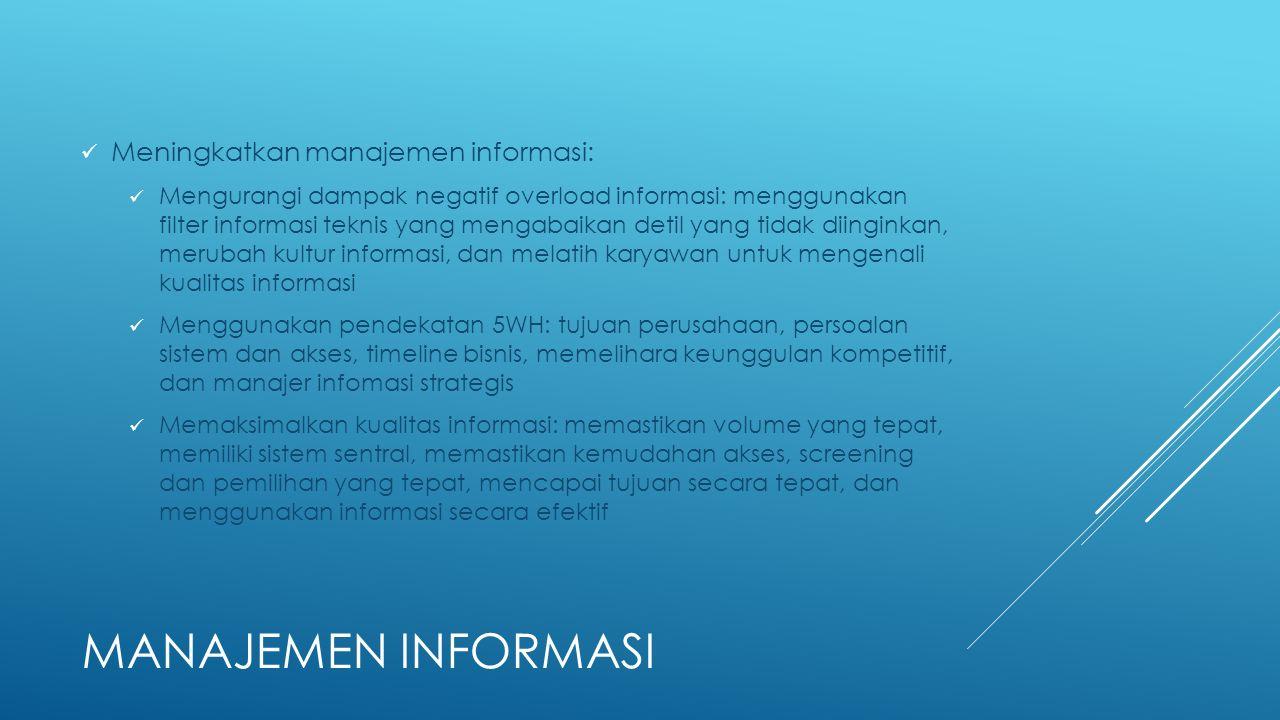 Manajemen informasi Meningkatkan manajemen informasi: