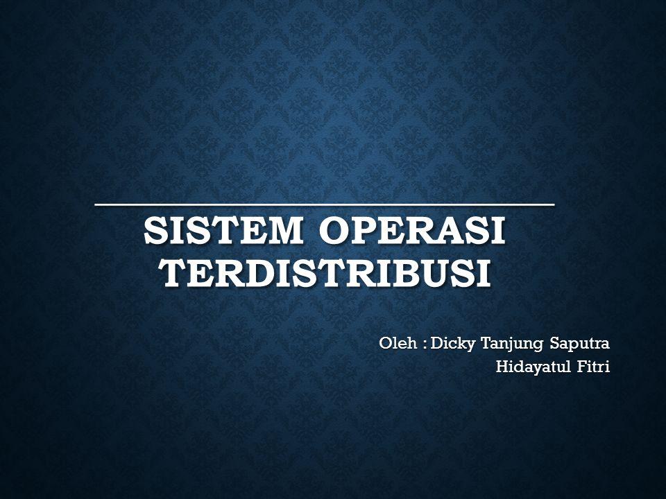 BAB I _______________________ Sistem Operasi Terdistribusi