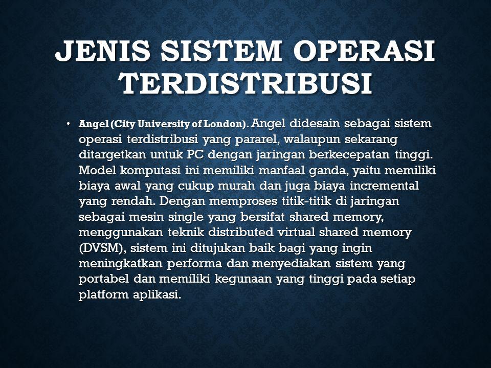 Jenis Sistem Operasi Terdistribusi