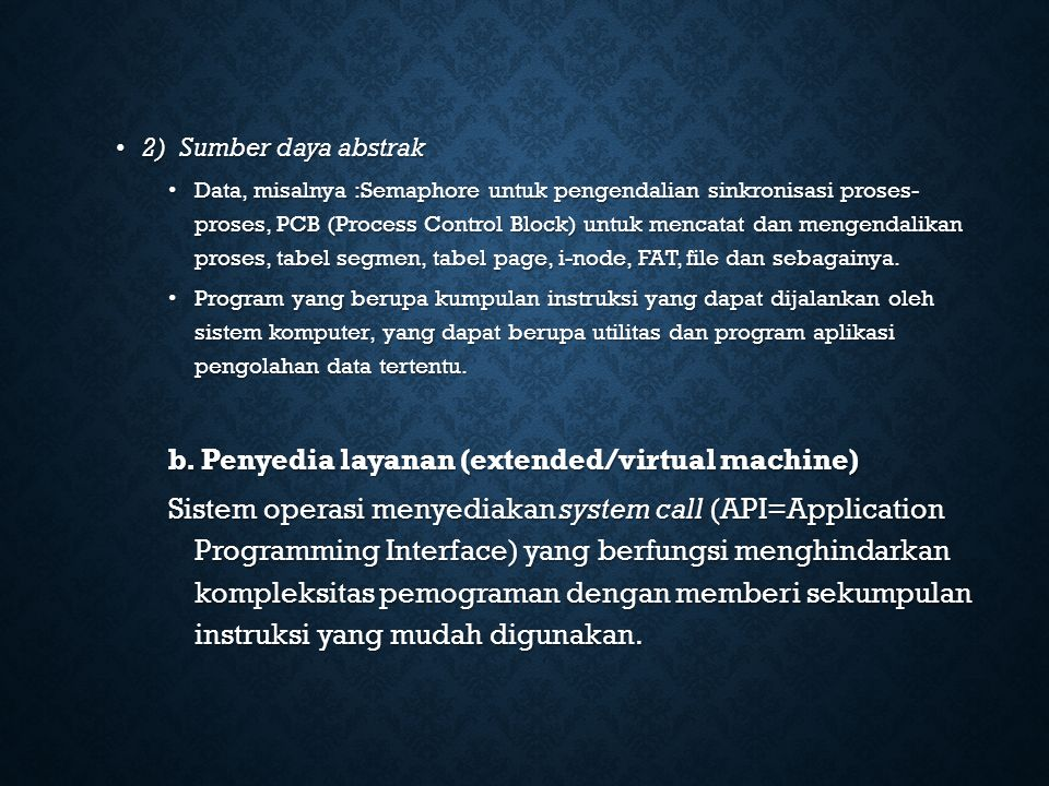 b. Penyedia layanan (extended/virtual machine)