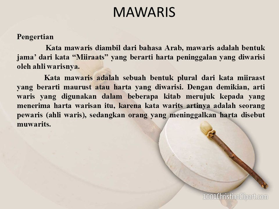 MAWARIS Pengertian.