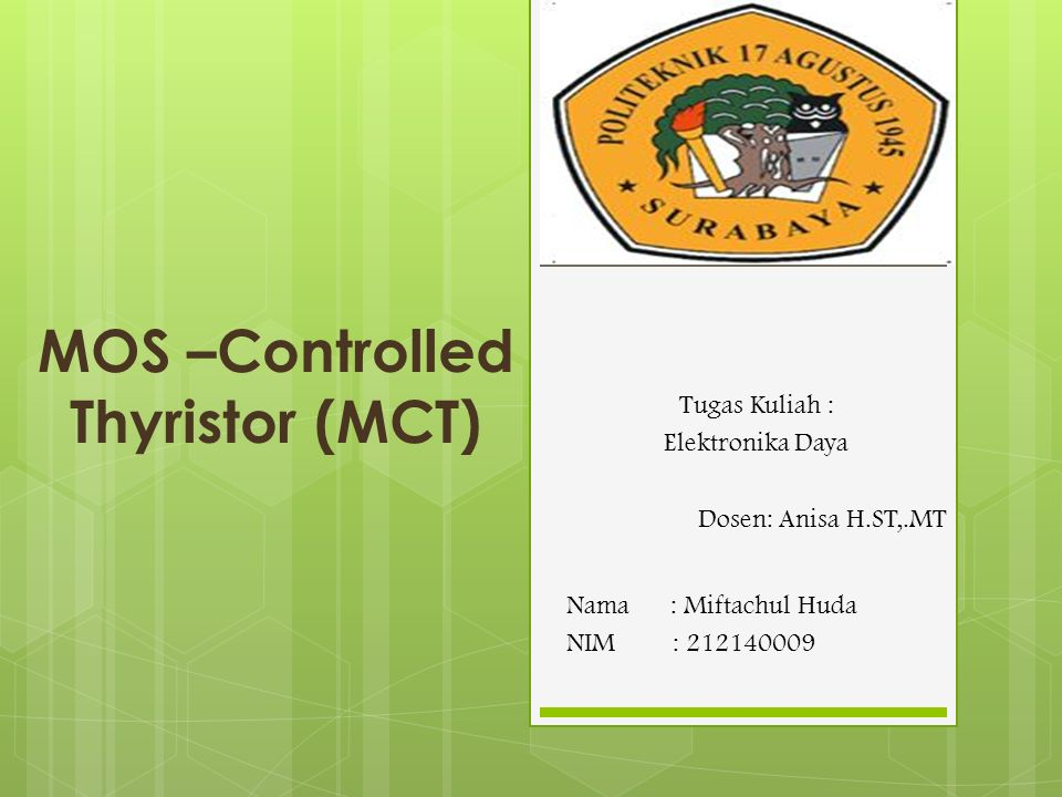 MOS –Controlled Thyristor (MCT)