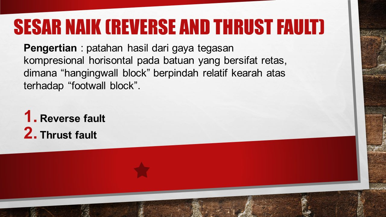 Sesar Naik (Reverse and Thrust Fault)