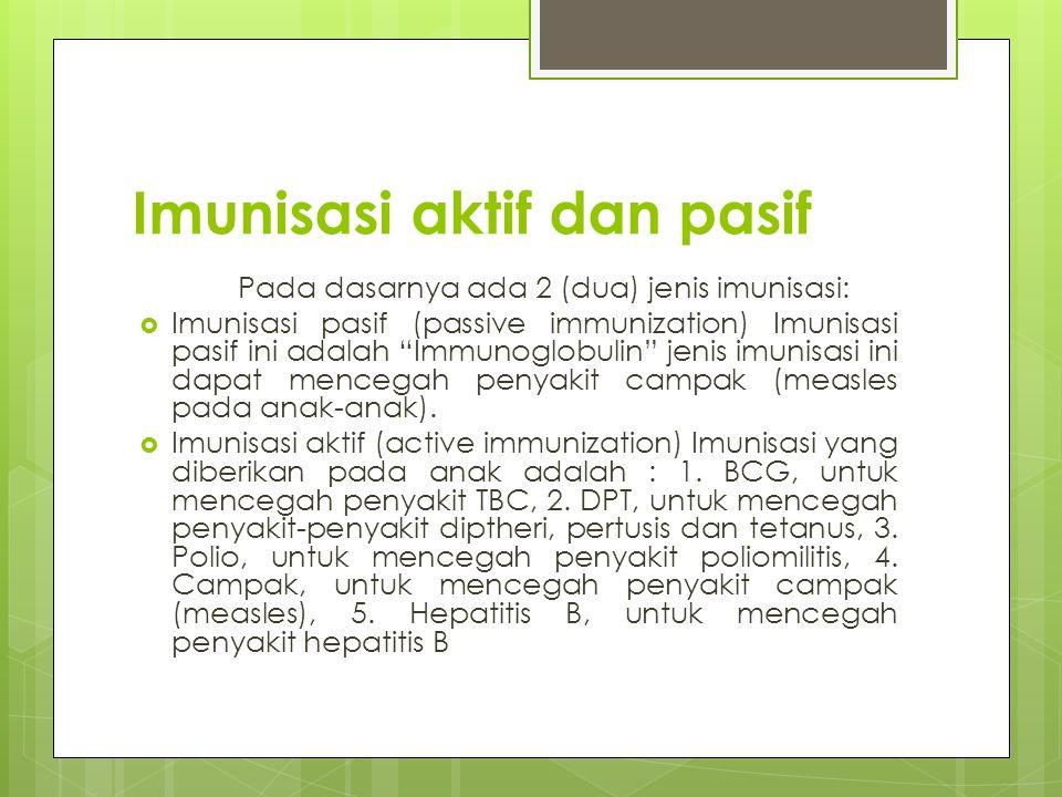 Imunisasi aktif dan pasif