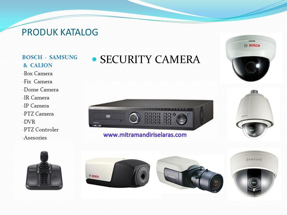 SECURITY CAMERA PRODUK KATALOG BOSCH - SAMSUNG & CALION Box Camera