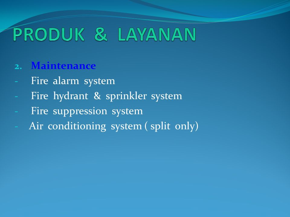 PRODUK & LAYANAN Maintenance Fire alarm system