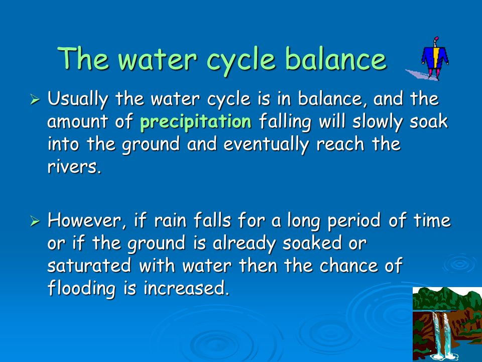 The water cycle balance