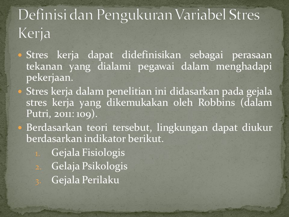 Definisi dan Pengukuran Variabel Stres Kerja