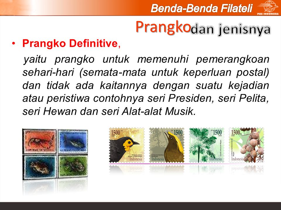 Prangko dan jenisnya Benda-Benda Filateli Prangko Definitive,