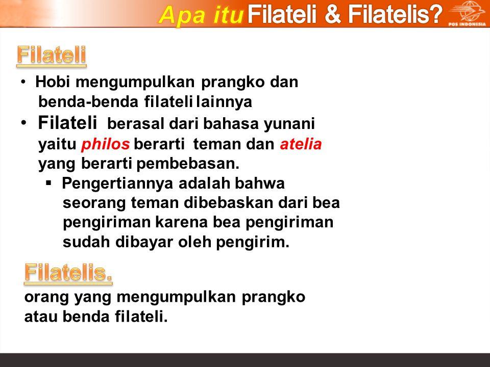 Apa itu Filateli & Filatelis Filateli Filatelis.