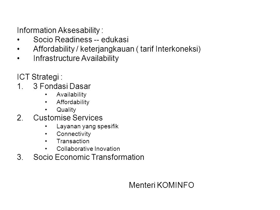 Information Aksesability : Socio Readiness -- edukasi