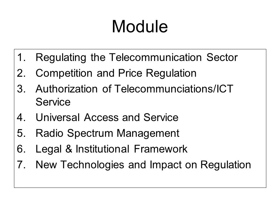 Module Regulating the Telecommunication Sector
