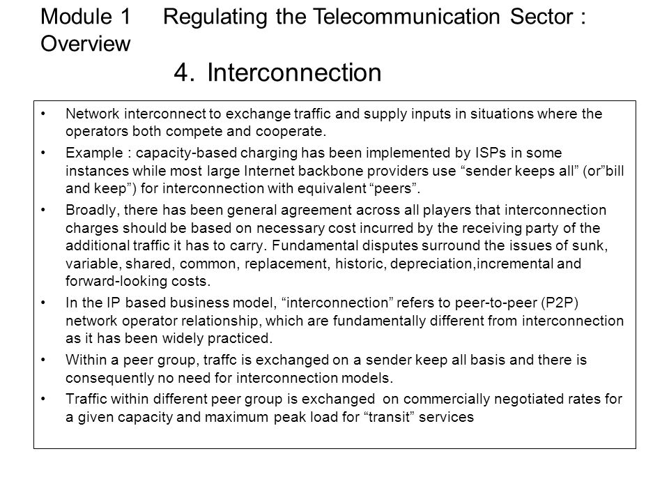 Module 1 Regulating the Telecommunication Sector : Overview. 4
