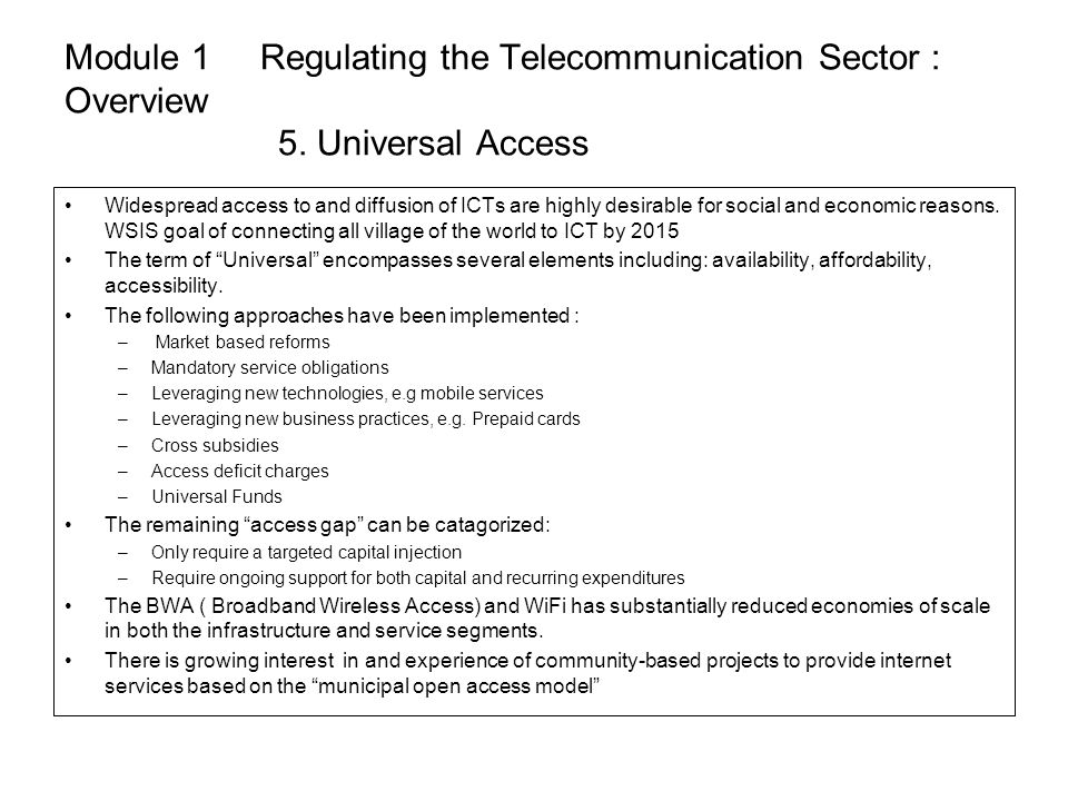 Module 1 Regulating the Telecommunication Sector : Overview. 5