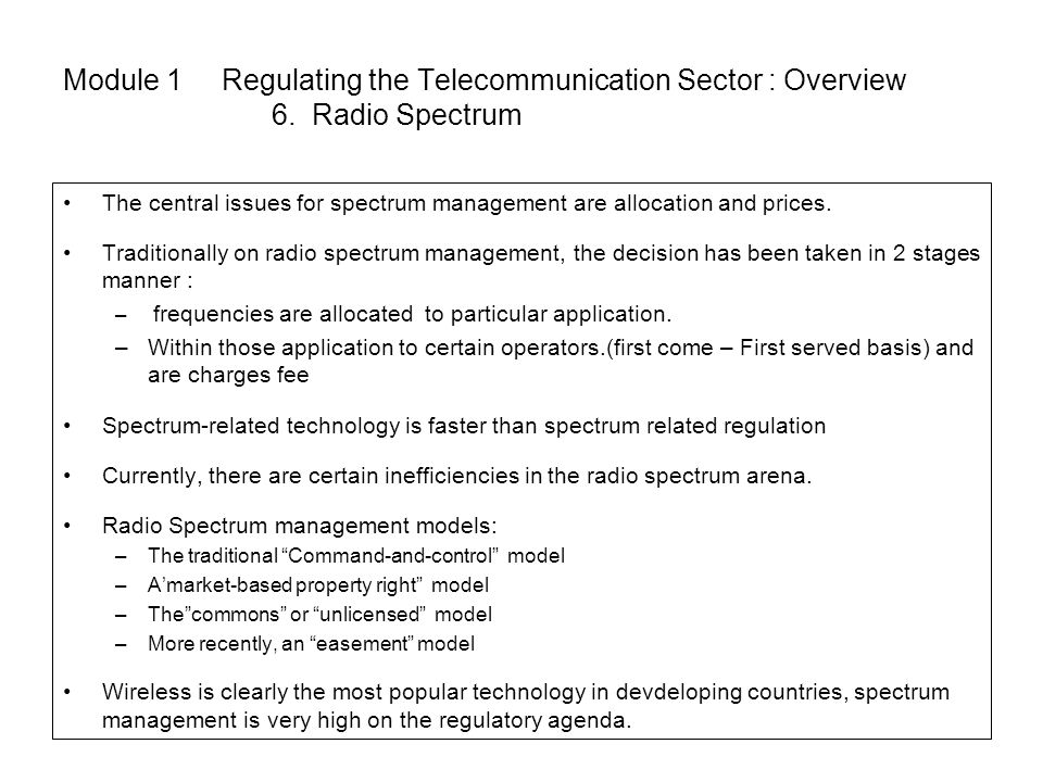 Module 1 Regulating the Telecommunication Sector : Overview. 6
