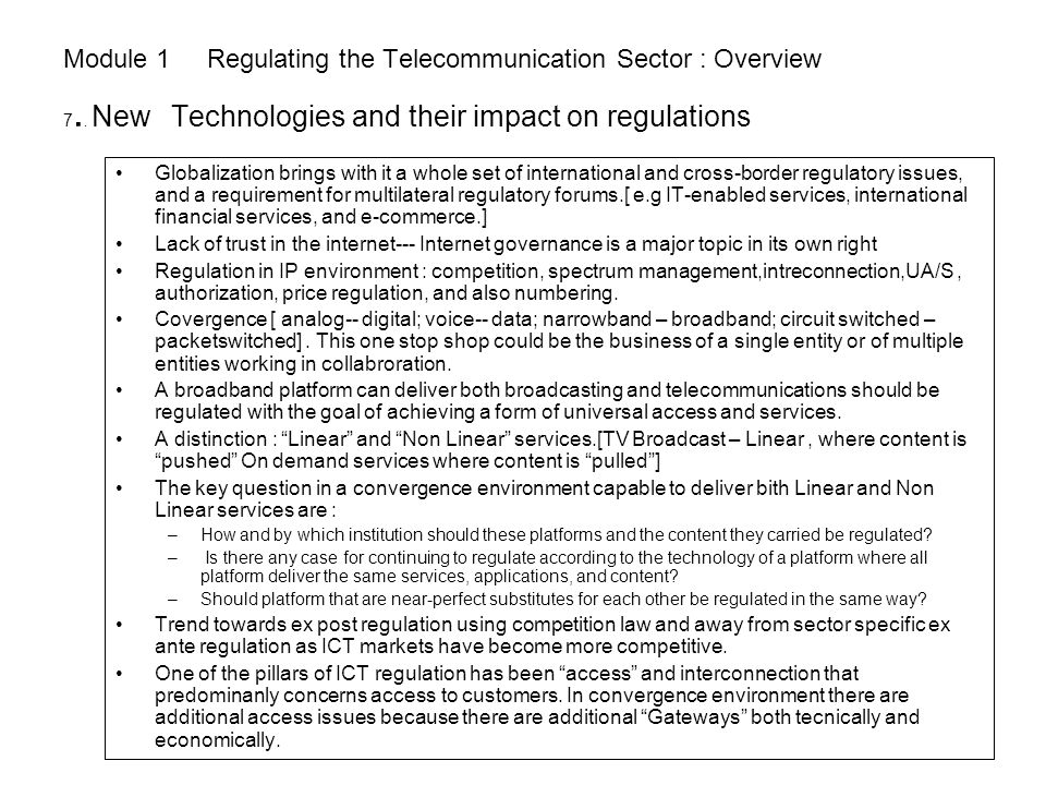 Module 1 Regulating the Telecommunication Sector : Overview 7