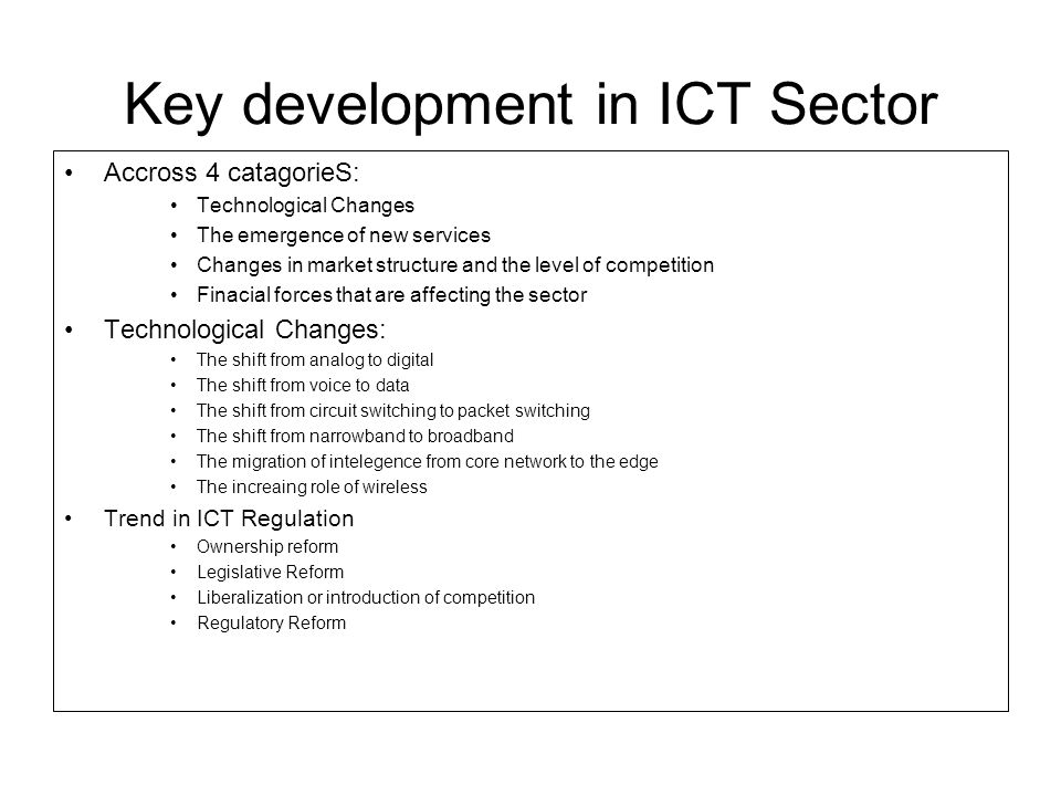 Key development in ICT Sector