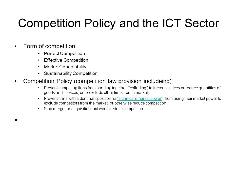 Competition Policy and the ICT Sector