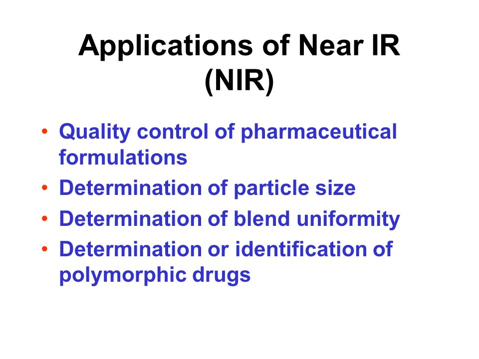 Applications of Near IR (NIR)