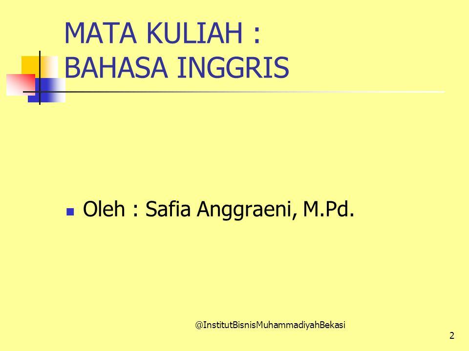 MATA KULIAH : BAHASA INGGRIS