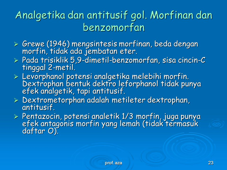 Analgetika dan antitusif gol. Morfinan dan benzomorfan